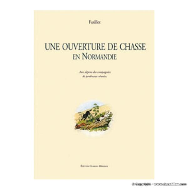 Ouverture de Chasse en Normandie