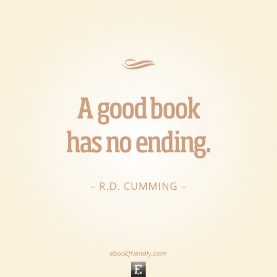 Quote-RD-Cumming-A-good-book-has-no-ending